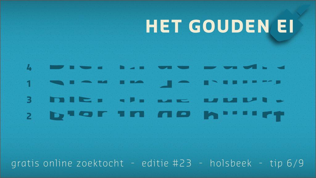 Tip 6 van Het Gouden Ei van Holsbeek