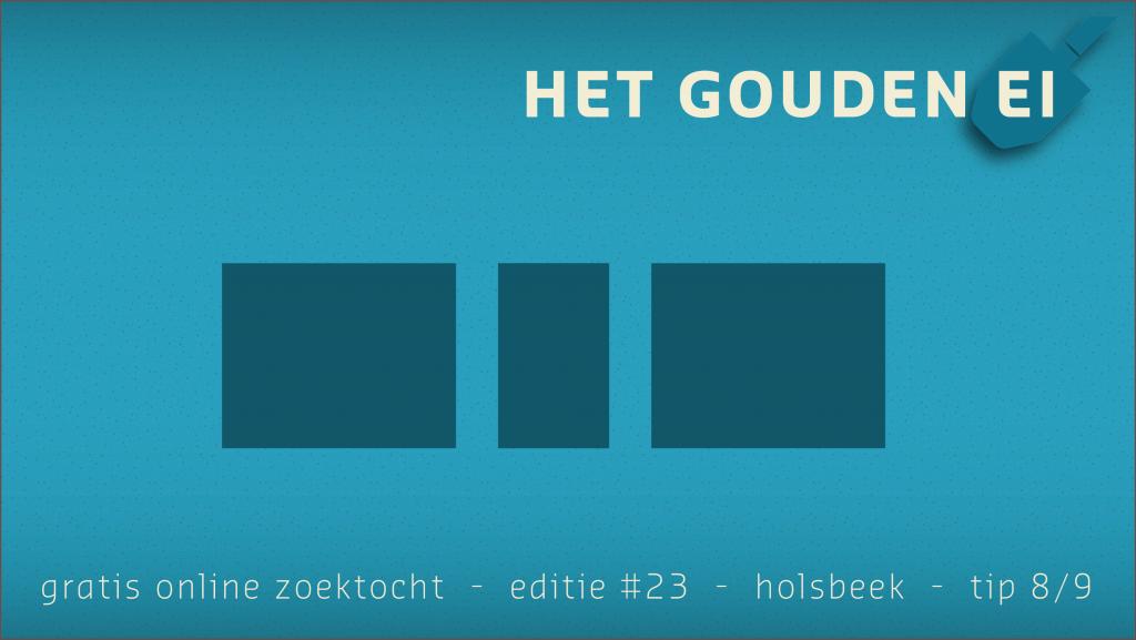 Tip 8 van Het Gouden Ei van Holsbeek