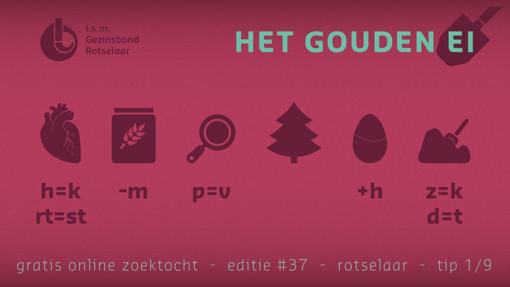 Tip 1 van Het Gouden Ei van Rotselaar