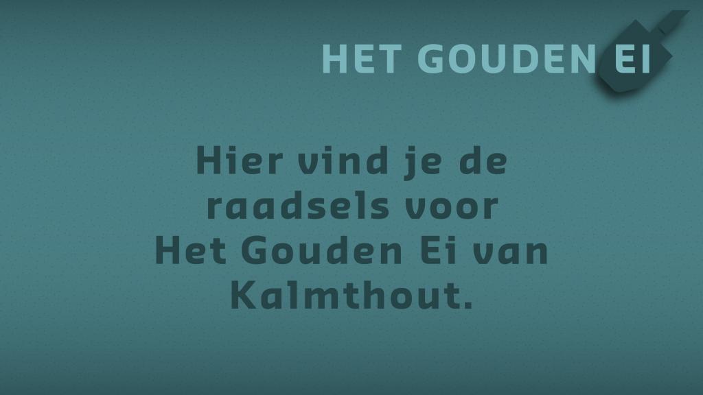 Raadsels voor Kalmthout