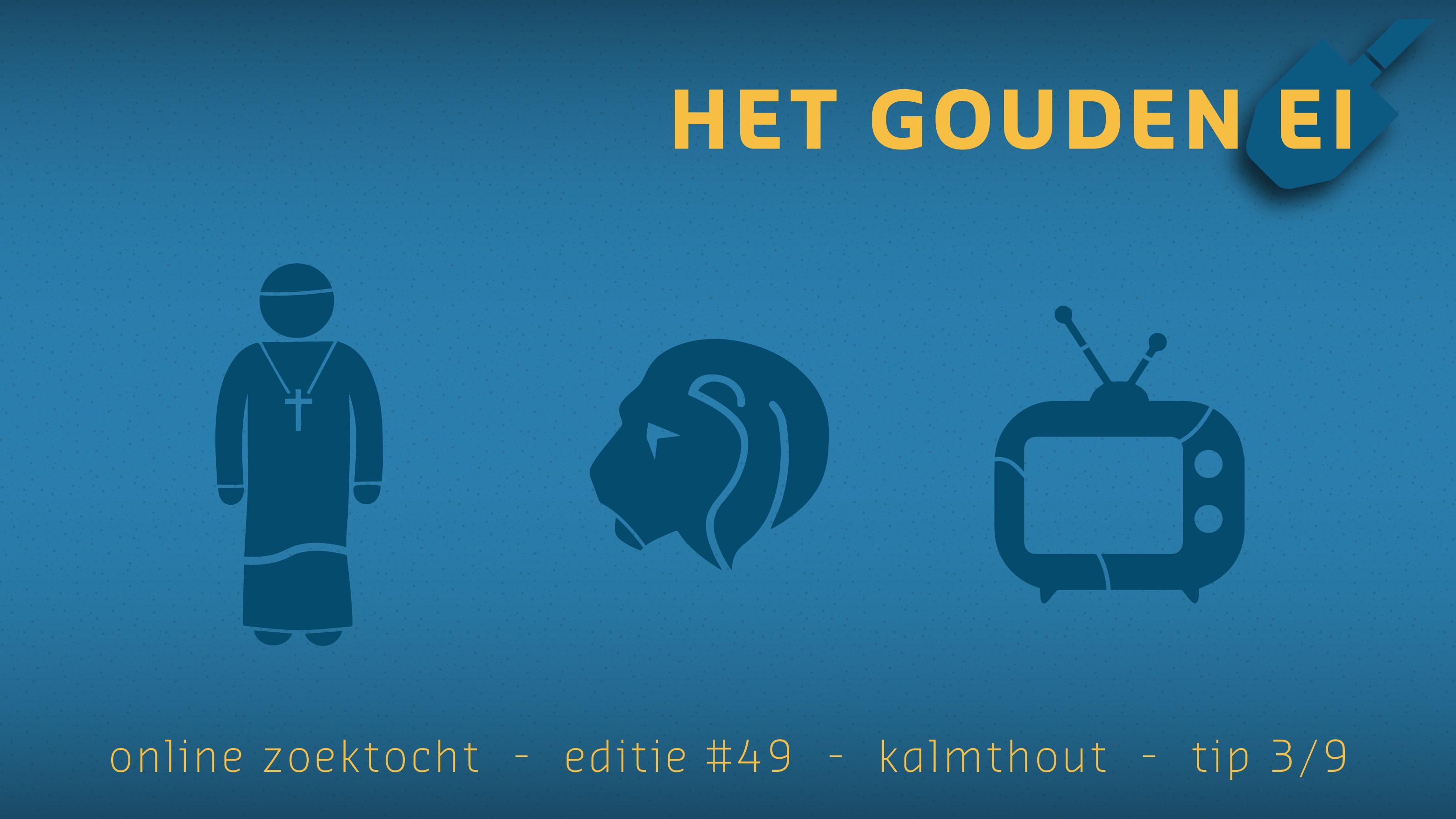 Tip 3 van Het Gouden Ei van Kalmthout