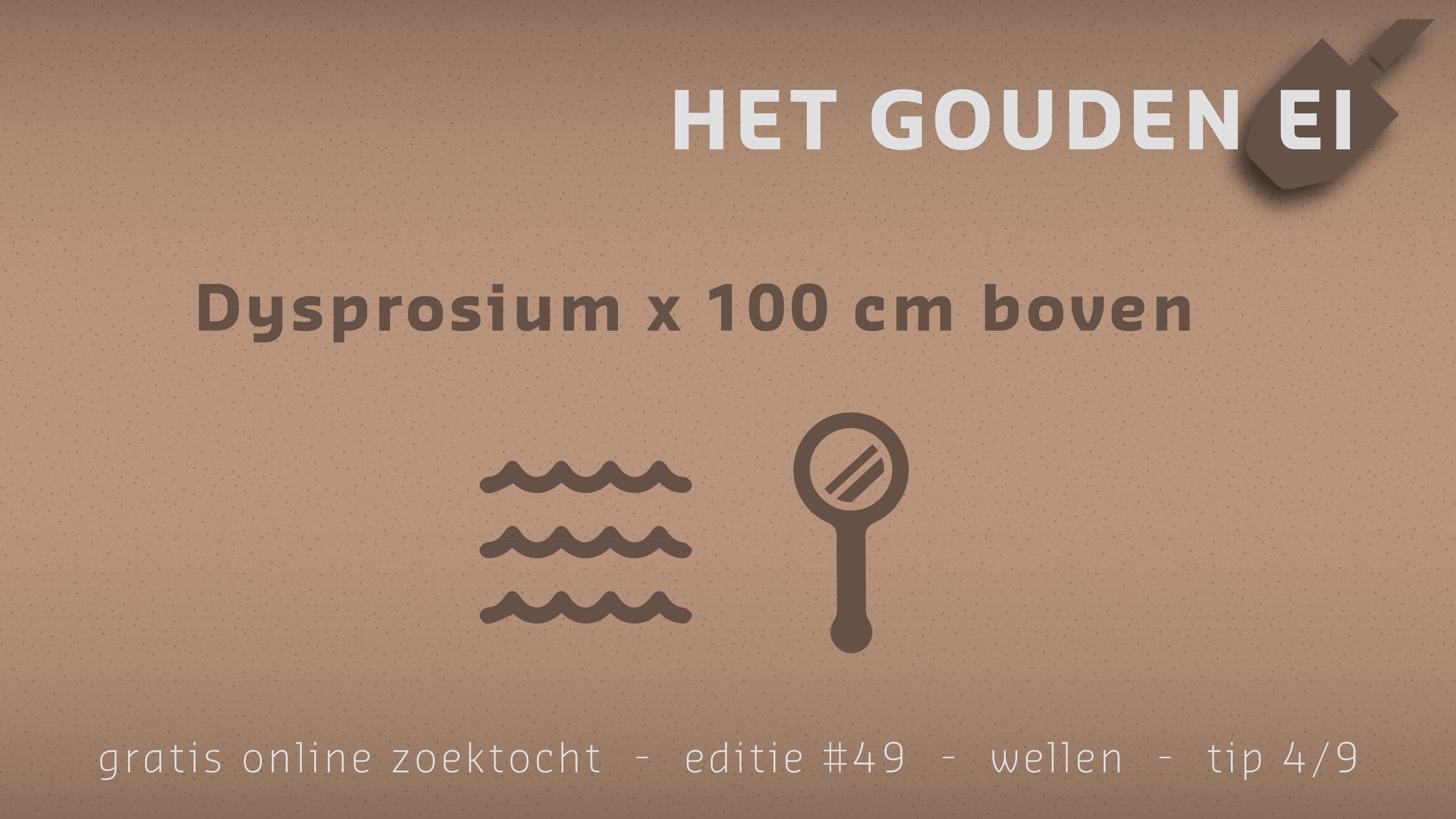 Tip 4 van Het Gouden Ei van Wellen