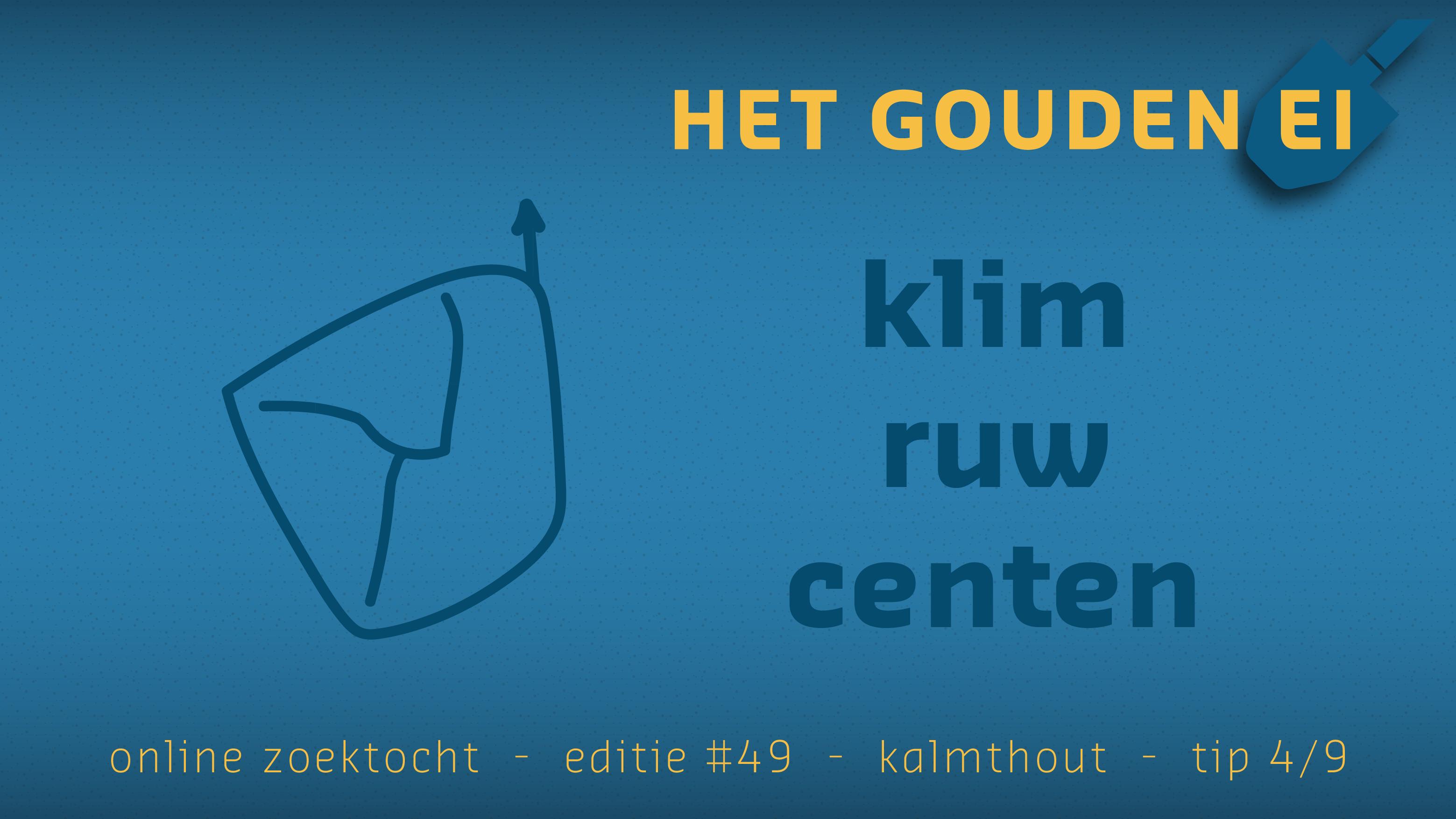 Tip 4 van Het Gouden Ei van Kalmthout