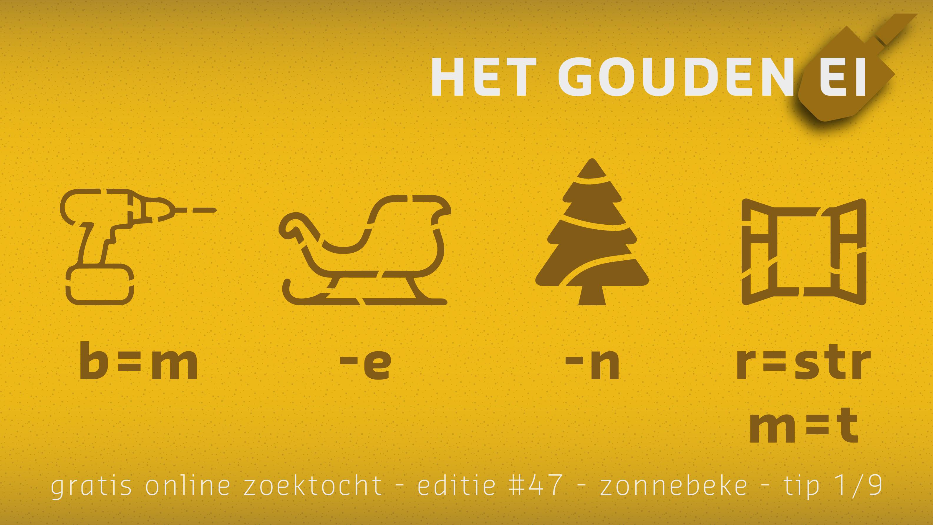 Tip 1 van Het Gouden Ei van Zonnebeke